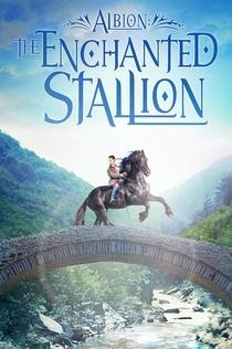 Albion: The Enchanted Stallion - 2016