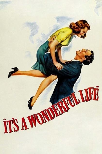 It's a Wonderful Life - 1946