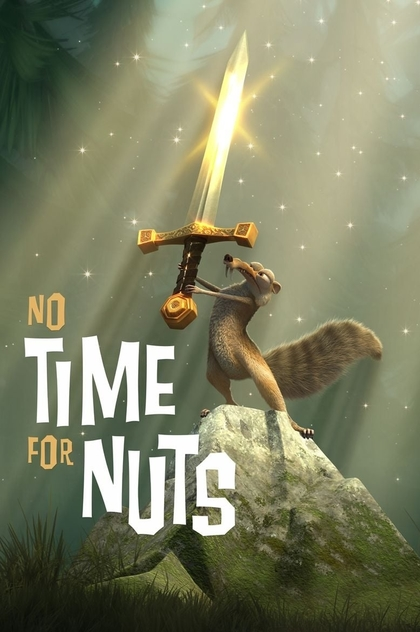 Ice Age. No Time for Nuts - 2006