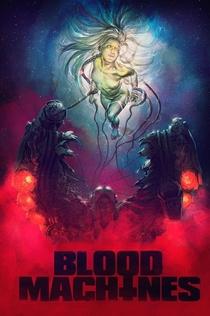 Blood Machines - 2019