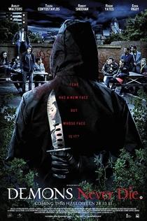 Demons Never Die - 2011