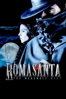 Romasanta: The Werewolf Hunt - 2004