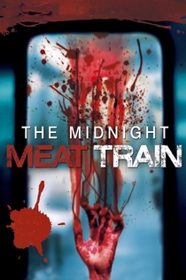 The Midnight Meat Train -