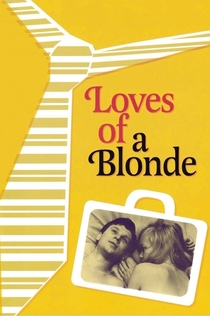 Loves of a Blonde - 1965