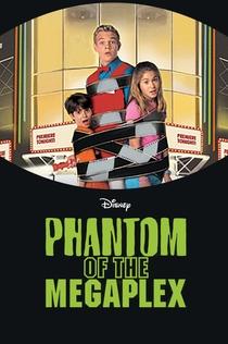 Phantom of the Megaplex - 2000