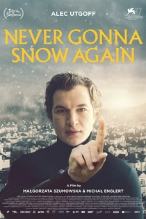 Never Gonna Snow Again - 2020