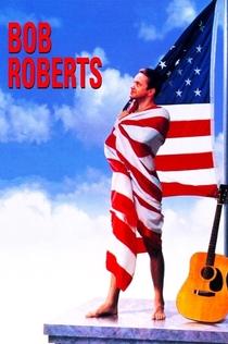 Bob Roberts - 1992