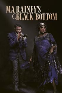 Ma Rainey's Black Bottom - 2020