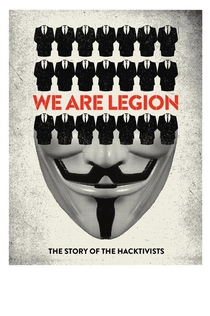 We Are Legion: The Story of the Hacktivists - 2012
