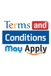 Terms and Conditions May Apply - 2013
