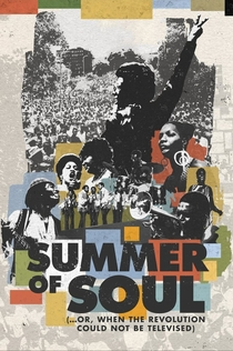 Summer of Soul (...or, When the Revolution Could Not Be Televised) - 2021