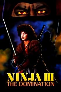 Ninja III: The Domination - 1984