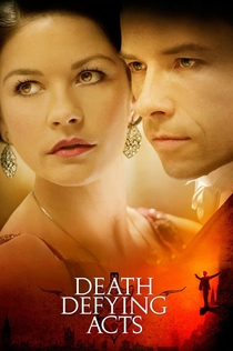 Death Defying Acts - 2007