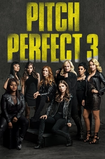 Pitch Perfect 3 - 2017