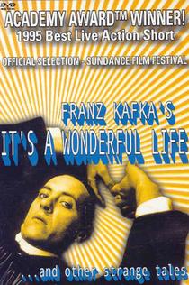 Franz Kafka's It's a Wonderful Life - 1993