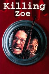 Killing Zoe - 1993