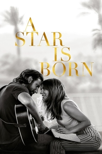 A Star Is Born - 2018
