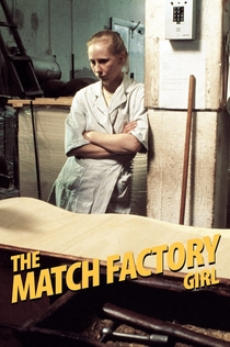 The Match Factory Girl - 1990