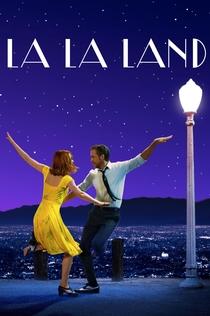La La Land - 2016