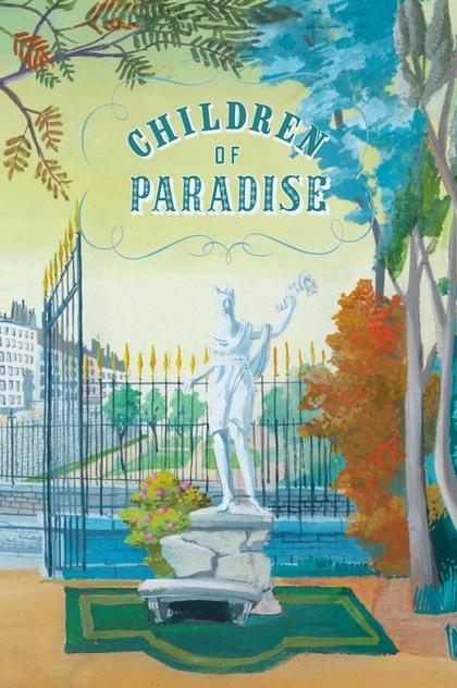 Children of Paradise - 1945