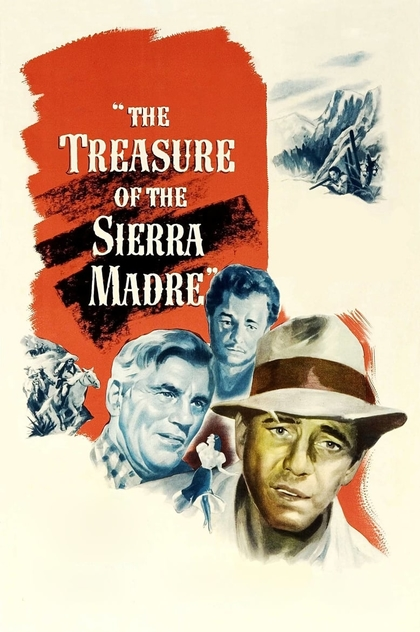 The Treasure of the Sierra Madre - 1948