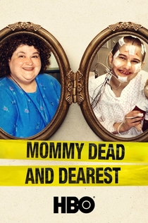 Mommy Dead and Dearest - 2017