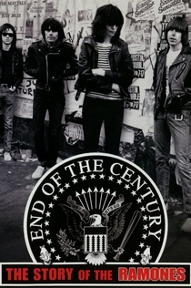 End of the Century: The Story of the Ramones - 2003