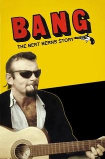 Bang! The Bert Berns Story - 2016