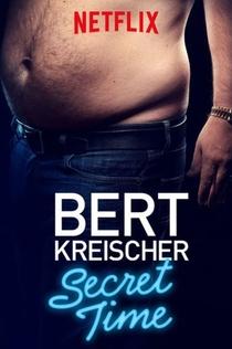 Bert Kreischer: Secret Time - 2018