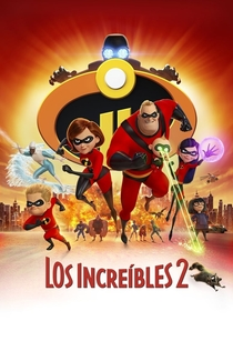 Los Increíbles 2 - 2018