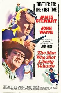 Человек, который застрелил Либерти Вэланса - 1962