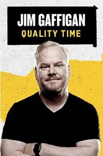 Jim Gaffigan: Quality Time - 2019