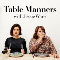 Table Manners с Джесси Уэр