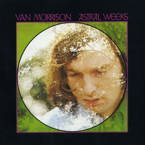 Astral Weeks - 1999 Remaster