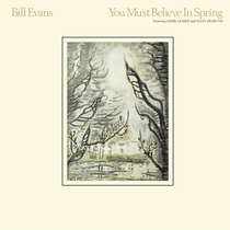 You Must Believe In Spring - Remastered
