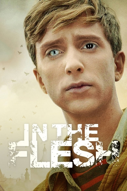 In the Flesh | 2013
