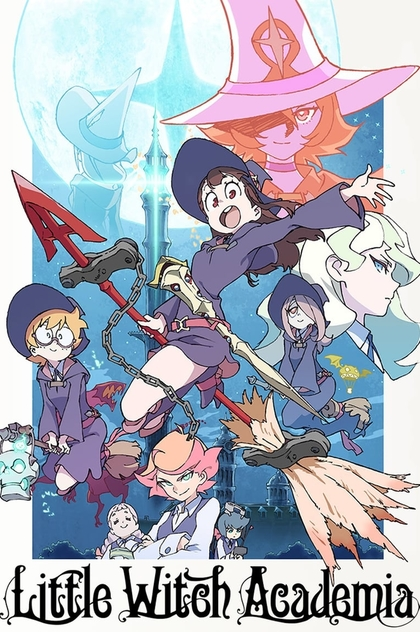 Little Witch Academia | 2017