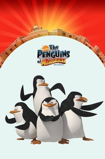 The Penguins of Madagascar | 2009