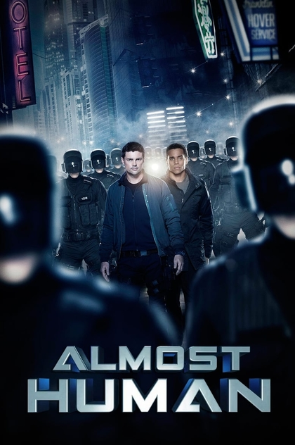 Almost Human | 2013