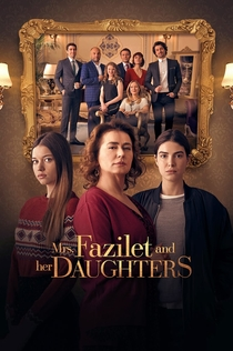 Mrs. Fazilet and Her Daughters | 2017