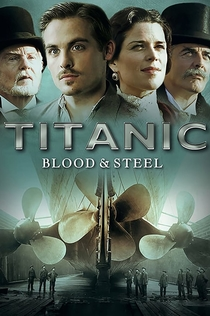 Titanic: Blood and Steel |