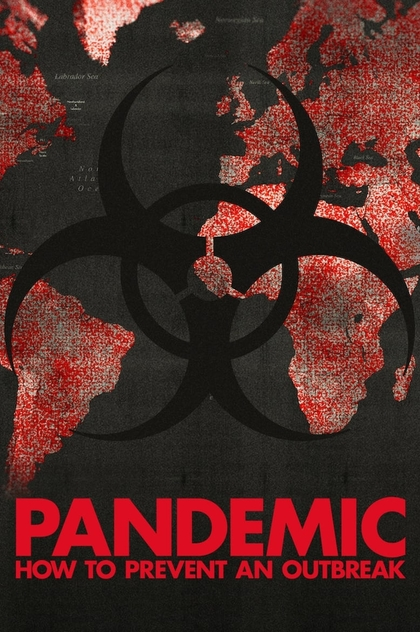 Pandemic: How to Prevent an Outbreak   2020